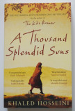 Khaled Hosseini - A Thousand Splendid Suns (Splendida cetate a celor o mie de so