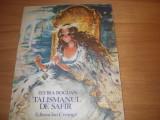 TALISMANUL DE SAFIR ( format mai mare, ilustratii Coca Cretoiu - Seinescu ) *