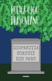 Disparitia statuii din parc - Rodica Ojog-Brasoveanu