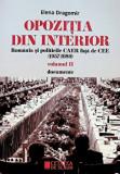 Opozitia din interior. Romania si politicile CAER fata de CEE (1957-1989) vol II documente/Elena Dragomir, Cetatea de Scaun