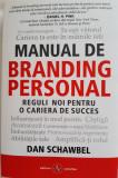 Manual de Branding Personal - reguli noi pentru o cariera de succes