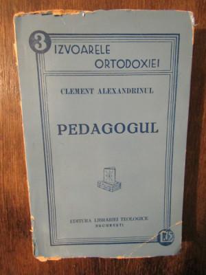 Pedagogul - Clement Alexandrinul foto