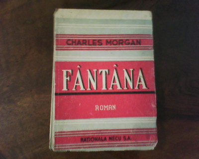 Charles Morgan Fantana, ed. a II-a, carte veche foto