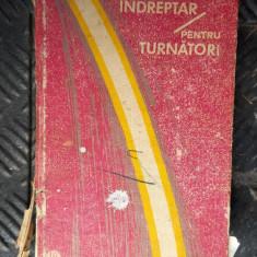 Indreptar pentru turnatori (1972) - STEFANESCU