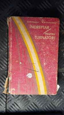 Indreptar pentru turnatori (1972) - STEFANESCU foto
