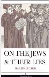 Despre Evrei si minciunile lor-Martin Luther-Carte Antisemita-Engleza