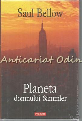 Planeta Domnului Sammler - Saul Bellow foto
