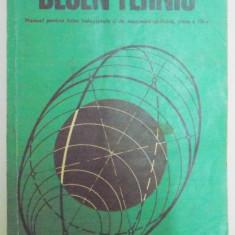 DESEN TEHNIC , MANUAL PENTRU LICEE INDUSTRIALE , CLASA A IX A de MIHAIL TUDOSE , GHEORGHE HUSEIN , 1977