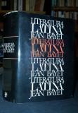 BAYET JEAN - LITERATURA LATINA (In Romaneste de GABRIELA CRETIA, Traducerea Versurilor de PETRE STATI, 1972, Bucuresti