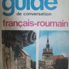 Guide de conversation francais-roumain (Editia a II-a)