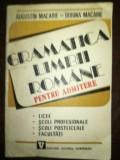 Gramatica limbii romane pentru admitere- Augustin Macarie, Dorina Macarie