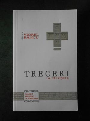VIOREL RANCU - TRECERI LA CELE VESNICE (2019) foto