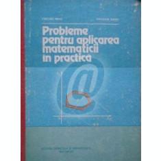 Probleme pentru aplicarea matematicii in practica