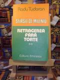 "Radu Tudoran - Sfarsit de mileniu vol. II ""A4268"""