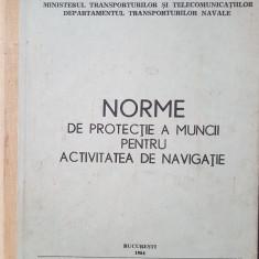 NORME DE PROTECTIE A MUNCII PENTRU ACTIVITATEA DE NAVIGATIE