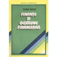 Finante Si Gestiune Financiara - Mihai Toma