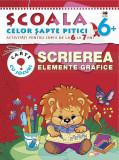 Scrierea. Elemente grafice (6-7 ani). Școala celor șapte pitici