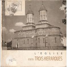L'Eglise Des Trois Hierarques - N. Grigoras