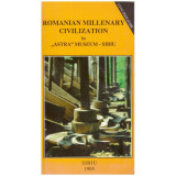 "Romanian millenary civilization in ""Astra"" Museum Sibiu"