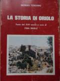 La Storia Di Oriolo - Giorgio Toscano ,520313