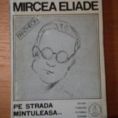 PE STRADA MANTULEASA-PROZA FANTASTICA,VOL.III-MIRCEA ELIADE