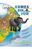 Lumea din jur: Animale, plante, fenomene. Caiet de activitati