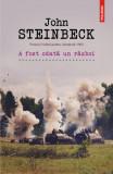 A fost odata un razboi | John Steinbeck