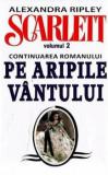 Cumpara ieftin Scarlett, Vol. 2/Alexandra Ripley