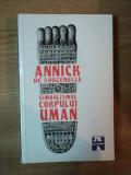 SIMBOLISMUL CORPULUI UMAN de ASIMBOLISMUL CORPULUI UMAN de ANNICK DE SOUZENELLE , 1996