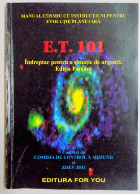 E.T. 101 . INDREPTAR PENTRU O SITUATIE DE URGENTA 2001 foto