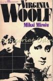 Virginia Wolf - Mihai Miroiu - Tiraj: 5730 Exemplare
