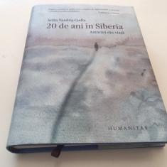 ANIȚA NANDRIȘ- CUDLA, 20 DE ANI ÎN SIBERIA. AMINTIRI DIN VIATA. EDITIA A 5A REV.