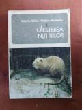 CREȘTEREA NUTRIILOR de V. SÂRBU & V. NESTEROV