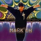 CD Mark' Oh – Never Stop That Feeling (VG+)