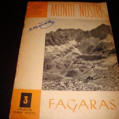 Muntii nostri - Muntii Fagaras , ONT carpati nr 3 , cu harta