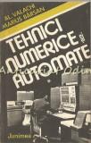 Cumpara ieftin Tehnici Numerice Si Automate - Al. Valachi, Marius Barsan