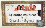 Caseta Spitalul de Urgenta-Sa Cante Muzica, originala, Casete audio, cat music
