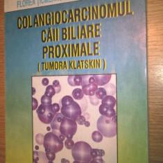 Colangiocarcinomul caii biliare proximale (Tumora Klatskin) - Florea Ticmeanu