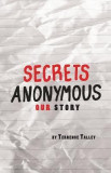 Secrets Anonymous: Our Story