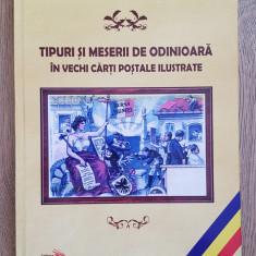 Catalog Carti Postale - Tipuri si Meserii de Odinioara - format mare - tiraj mic