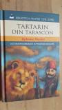 Tartarin din Tarascon- Alphonse Daudet