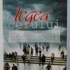 LEGEA CERULUI PENTRU PAMANTENI de LORON WADE , 2006