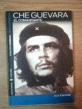CHE GUEVARA EL COMANDANTE de JEAN CORMIER , 2007