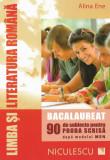Limba și literatura română. Subiecte pentru Bacalaureat - Alina Ene (C143)