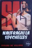 SAS Naufragiu la Seychelles