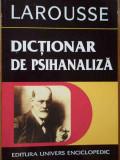 Dictionar De Psihanaliza Larousse - Sub Redactia Roland Chemama ,284984