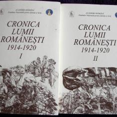Cronica lumii romanesti 1914-1920 monografie istorica 2 vol Academia Romana 2018