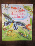Marea carte a fluturilor si a altor insecte-Emily Bone