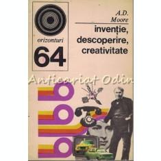 Inventie, Descoperire, Creativitate - A. D. Moore