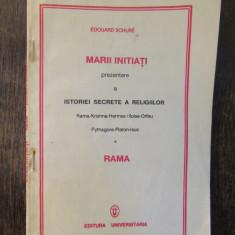 EDOUARD SCHURE - MARII INITIATI PREZENTARE A ISTORIEI SECRETE A RELIGIILOR RAMA